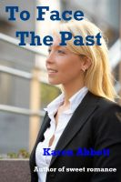 Cover for 'To Face The Past'