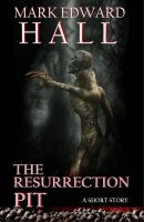 Cover for 'The Resurrection Pit'
