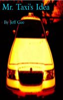 Cover for 'Mr.Taxi's Idea'