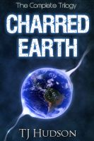 Cover for 'The Charred Earth Trilogy'