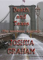Cover for 'Death and Taxes (The Accidental Acquittal)'
