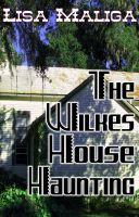 Cover for 'The Wilkes House Haunting'