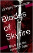 Blades of Skyfire by Khristy Reichman