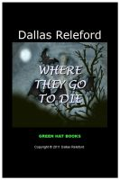 Cover for 'Where They Go To Die'