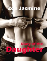 Zoe Jasmine - Diary of the Daughter - The Darkness Behind Her Smile