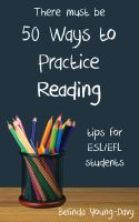 Cover for 'Fifty Ways to Practice Reading: Tips for ESL/EFL Students'