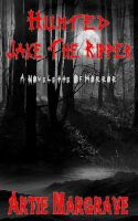 Cover for 'Hunted - Jake The Ripper'