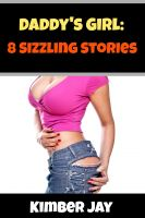 Cover for 'Daddy's Girl: 8 Sizzling Stories'
