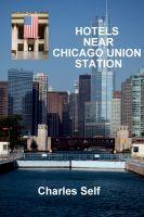 Cover for 'Hotels Near Chicago Union Station'