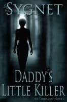 Cover for 'Daddy's Little Killer'