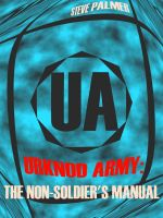 Cover for 'Urknod Army: The Non-Soldier's Manual'