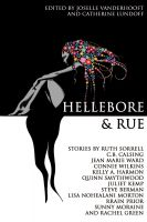 Cover for 'Hellebore & Rue: Tales of Queer Women and Magic'