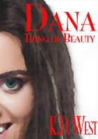 Cover for 'Dana: Thing of Beauty'