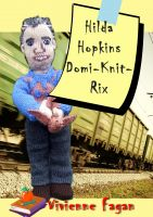 Cover for 'Hilda Hopkins, Domi-Knit-Rix #3'