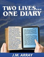 Cover for 'Two Lives...One Diary'