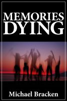 Cover for 'Memories Dying'