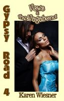 Cover for 'Gypsy Road Series, Book 4: Vows & the Vagabond'
