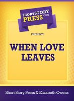 Cover for 'When Love Leaves'