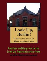 Cover for 'A Walking Tour of Berlin, Maryland'