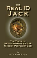 Cover for 'The Real ID Jack - The Theft of Black Identity as the Chosen People of God'