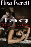 Cover for 'Tag, the Vampire's Game'