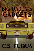 Cover for 'Big Daddy's Gadgets'