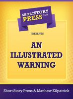 Cover for 'An Illustrated Warning'