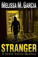 Cover for 'Stranger: A Death Valley Mystery'