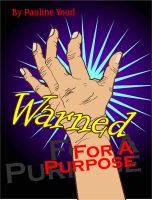 Cover for 'Warned for a Purpose'