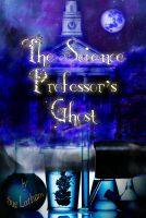 Cover for 'The Science Professor's Ghost'