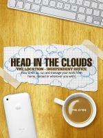 Cover for 'Head In The Clouds: The Location Independent Office'