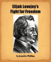 Cover for 'Elijah Lovejoy's Fight for Freedom'