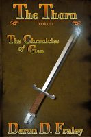 Cover for 'The Chronicles of Gan: The Thorn'