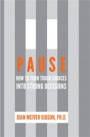 Cover for 'Pause: How to Turn Tough Choices into Strong Decisions'