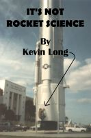 Cover for 'It's Not Rocket Science'