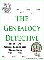 Cover for 'The Genealogy Detective Book Two Census Search and Time-Lines'