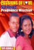 Passions Of Love:Strange Pregnancy Mischief by Tayo Demola