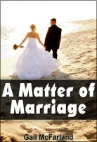 Cover for 'A Matter of Marriage'
