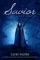Cover for 'Savior (Residue Series, Book 3)'