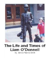 Cover for 'The Life and Times of Liam O'Donnell'