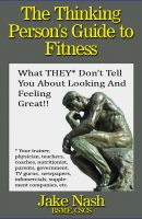 Cover for 'The Thinking Person's Guide to Fitness'
