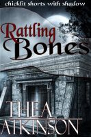Cover for 'Rattling Bones'