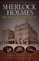 Cover for 'Sherlock Holmes: The Montana Chronicles'
