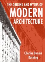 Cover for 'The Origins And Myths Of Modern Architecture'