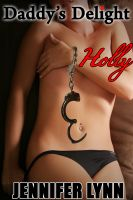 Cover for 'Daddy's Delight: Holly [Taboo, Incest, Father-Daughter]'