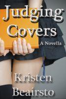 Kristen Beairsto - Judging Covers, A Novella
