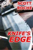 Cover for 'Knife's Edge (Children of Legend Book 2)'