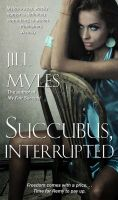 Cover for 'Succubus, Interrupted'