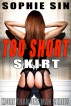 Too Short Skirt (More Than One Man Series) by Sophie Sin
