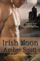 Irish Moon, by Amber Scott